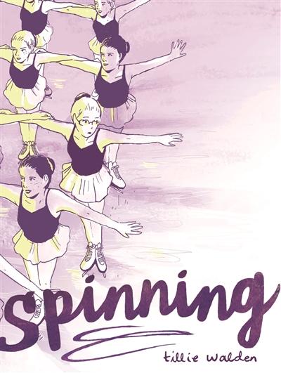Spinning / Tillie Walden | Walden, Tillie. Auteur