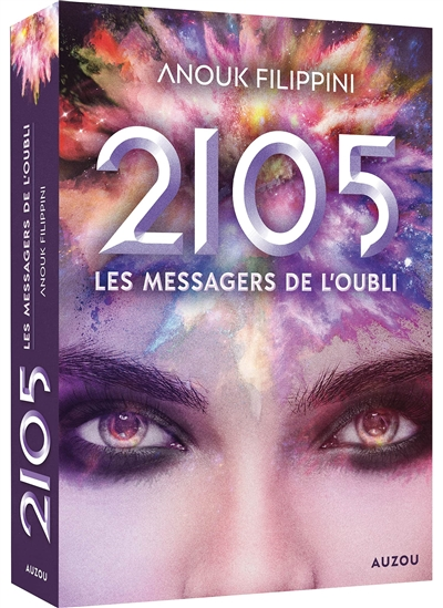 2105. Vol. 2. Les messagers de l'oubli