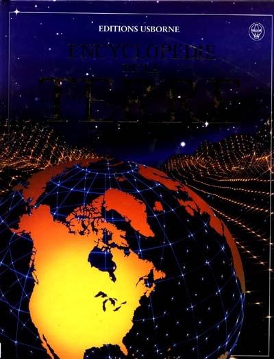 Encyclopédie de la Terre / Anna Claybourne, Gillian Doherty, Rebecca Treays   Claybourne, Anna. Auteur