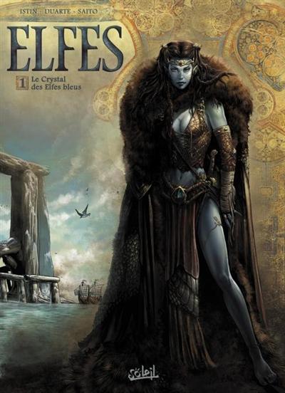 Elfes. 1, Le crystal des elfes bleus / scénario Jean-Luc Istin | Istin, Jean-Luc (1970-....). Auteur