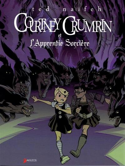 Courtney Crumrin et l'apprentie sorcière | Naifeh, Ted (1971-....). Auteur