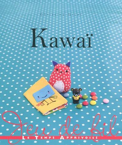 Kawaï / Christine Nivet | Nivet, Christine. Auteur