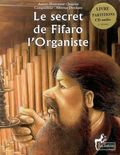 Le secret de Fifaro l'organiste : CD audio | Sourine. Auteur