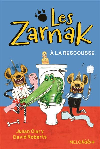 Les Zarnak. Vol. 2. Les Zarnak à la rescousse