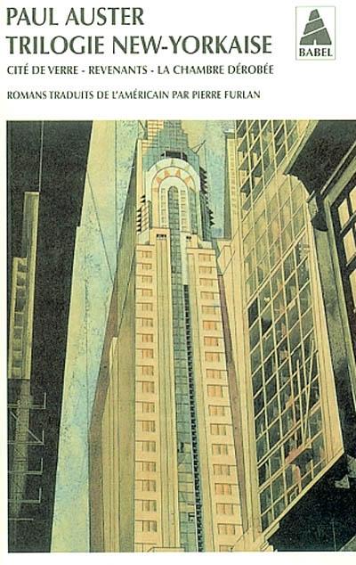 Trilogie new-yorkaise | Auster, Paul (1947-....). Auteur
