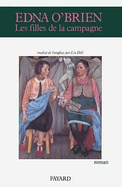 Les Filles de la campagne / écrit par Edna O'Brien | O'Brien, Edna. Auteur