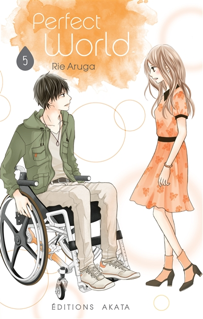 Perfect world / Rie Aruga. 5 | Aruga, Rie. Auteur. Illustrateur