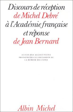 Discours de réception de Michel Debré à l'Académie française