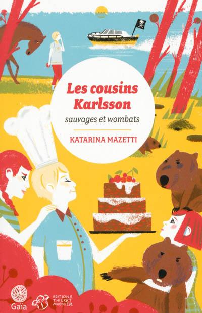 Les cousins Karlsson. 2, Sauvages et wombats   Mazetti, Katarina (1944-....). Auteur