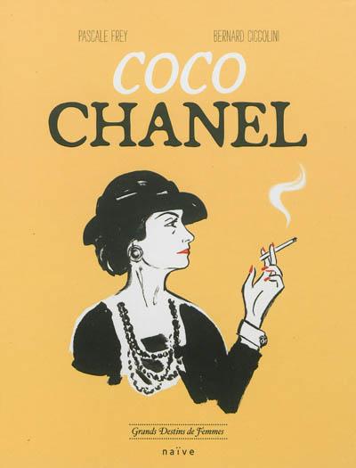 Coco Chanel | Frey, Pascale. Auteur