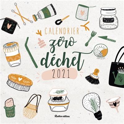 Zéro déchet : calendrier 2021