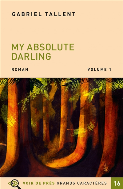 My absolute darling : [ volumes 1 & 2 ] | Tallent, Gabriel (1987-....). Auteur