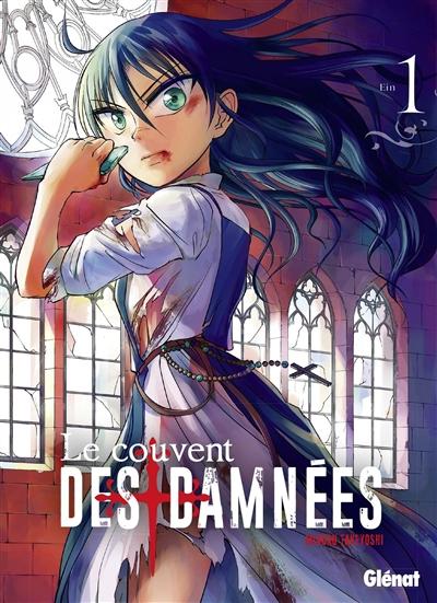 Le couvent des damnées. 1 / Minoru Takeyoshi | Takeyoshi, Minoru. Auteur