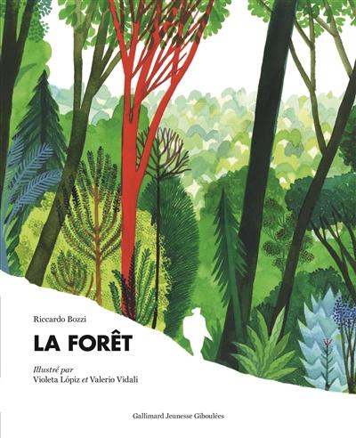 La forêt |