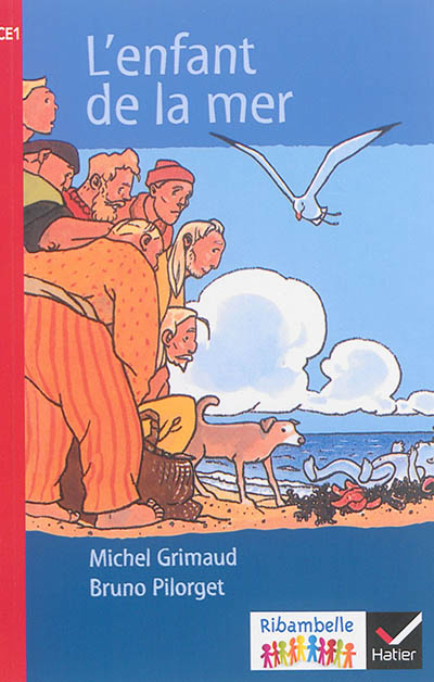 L'enfant de la mer : CE1, série rouge