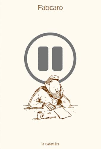 Pause / Fabcaro   Fabcaro (1973-....). Auteur