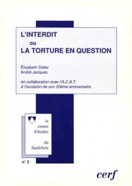 L'interdit ou la torture en questions
