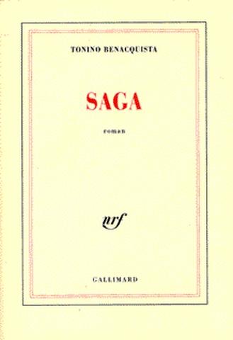 Saga / Tonino Benacquista | Benacquista, Tonino. Auteur
