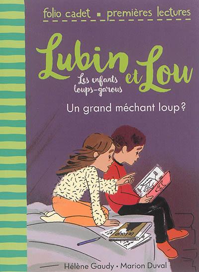 Un grand méchant loup ? | Gaudy, Hélène (1979-....). Auteur