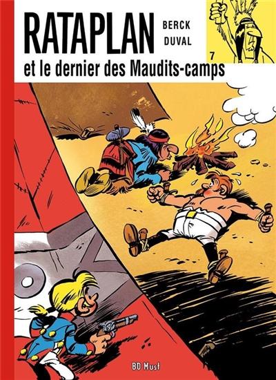 Rataplan. Vol. 7. Rataplan et le dernier des Maudits-camps