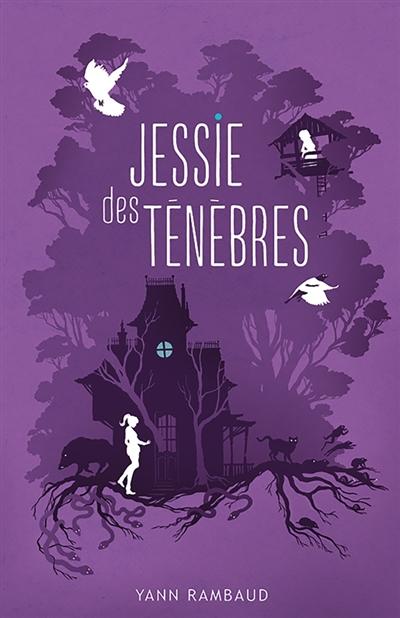Jessie des ténèbres | Rambaud, Yann. Auteur