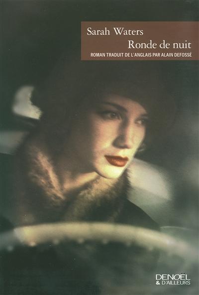 Ronde de nuit / Sarah Waters | Waters, Sarah (1966-....). Auteur
