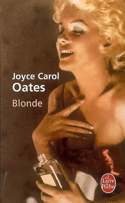 Blonde : roman / Joyce Carol Oates   Oates, Joyce Carol (1938-....). Auteur