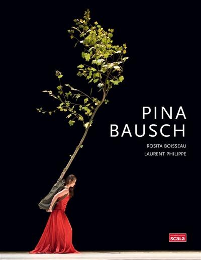 Pina Bausch | Boisseau, Rosita. Auteur