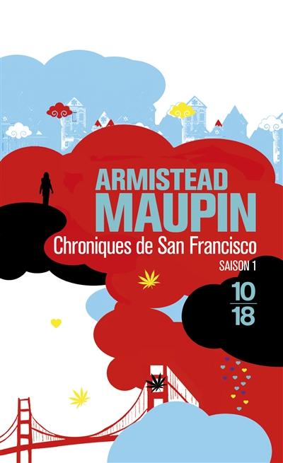Chroniques de San Francisco. 1   Maupin, Armistead. Auteur