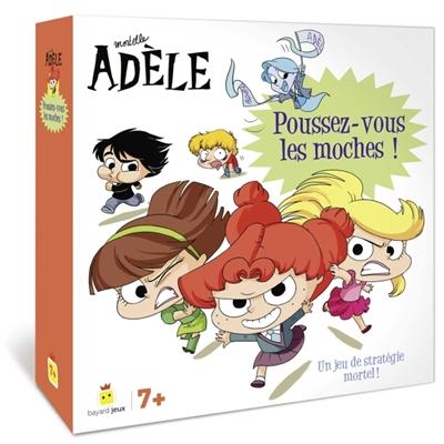 Mortelle Adèle : poussez-vous les moches !