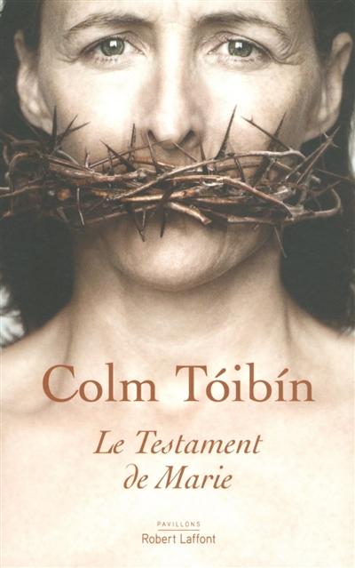 Le Testament de Marie / Colm Toibin   Toibin, Colm. Auteur