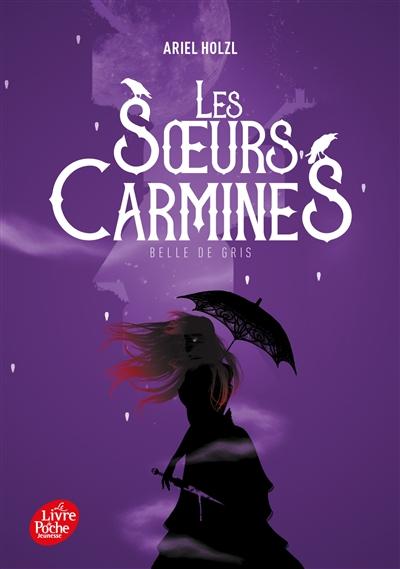 Les soeurs Carmines. Vol. 2. Belle de gris