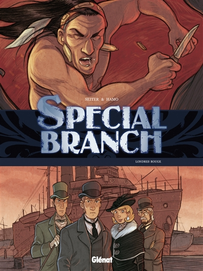 Special Branch. Vol. 4. Londres rouge
