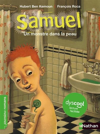 Samuel. Un monstre dans la peau
