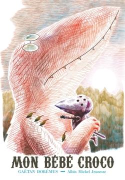 Mon bébé croco   Dorémus, Gaëtan (1976-....). Auteur