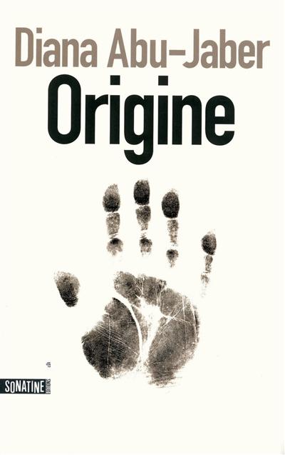 Origine / Diana Abu-Jaber | Abu-Jaber, Diana (1960-....). Auteur