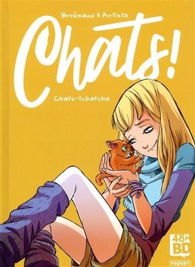 Chats !. Vol. 1. Chats-tchatcha (48 h BD 2021)