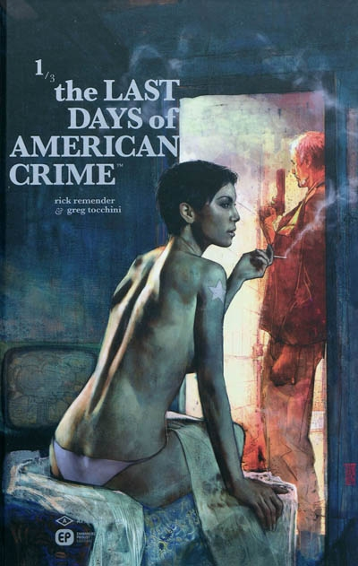 The last days of american crime. 1 | Remender, Rick (1978-....). Auteur