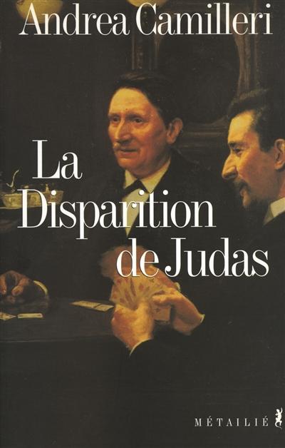La disparition de Judas   Camilleri, Andrea, auteur