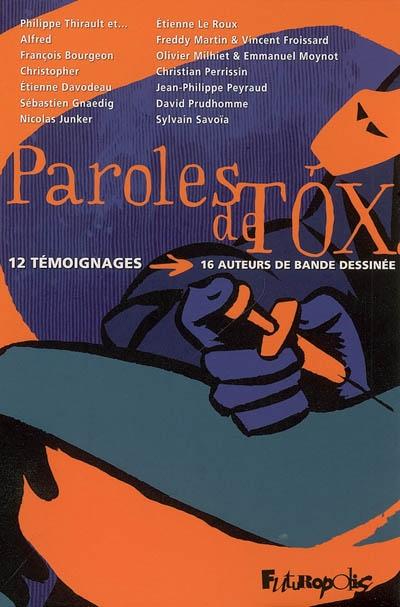 Paroles de tox : 12 témoignages, 16 auteurs de bande dessinée