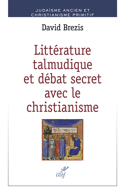 Littérature talmudique et débat secret avec le christianisme