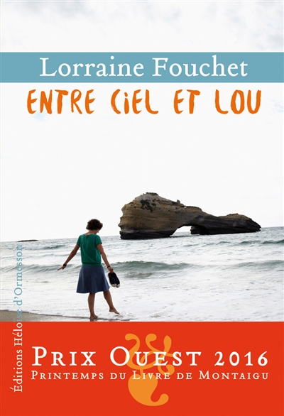 Entre ciel et Lou : roman | Fouchet, Lorraine (1956-....). Auteur