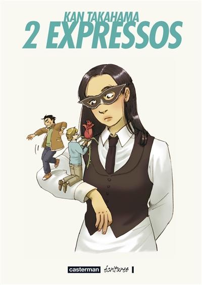 2 expressos / Kan Takahama | Takahama, Kan (1977-....). Auteur