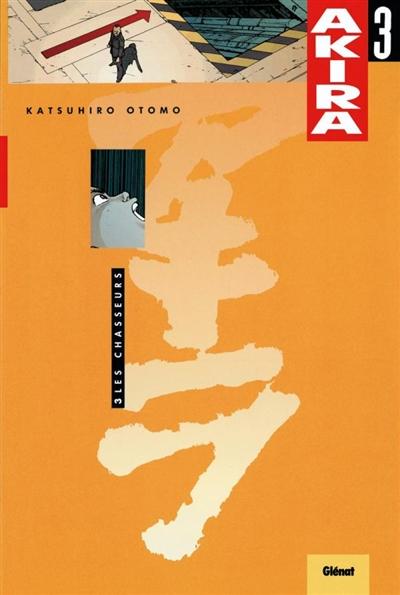 Les chasseurs   Katsuhiro Ōtomo (1954-....). Auteur