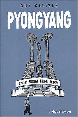 Pyongyang | Delisle, Guy (1966-....). Auteur