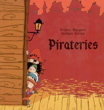 Pirateries | Frédéric Maupomé (1974-....). Auteur