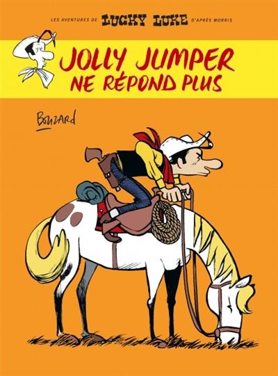 Les aventures de Lucky Luke d'après Morris. Jolly Jumper ne répond plus