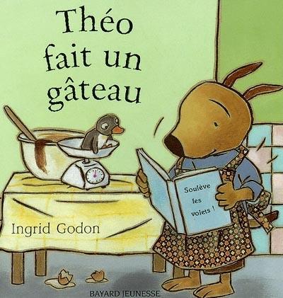 Théo fait un gâteau | Godon, Ingrid (1958-)