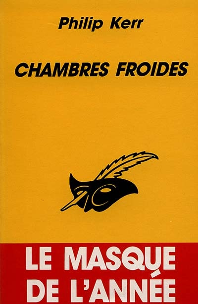 Chambres froides   Kerr, Philip (1956-....)