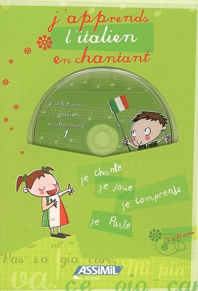 J'apprends l'italien en chantant : je chante, je joue, je comprends, je parle | Loric, Jeanette